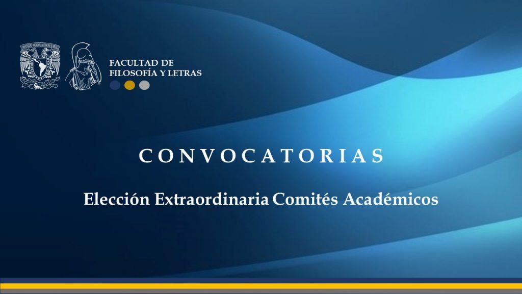 Eleccion Extraordinaria Comites Academicos